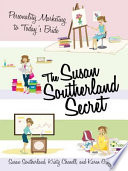 The Susan Southerland Secret Make The Most Of The Time