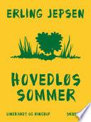 Hovedløs sommer