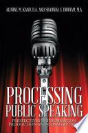 Processing Public Speaking