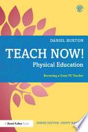 Teach Now  Physical Education