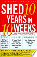 Shed 10 Years in 10 Weeks