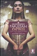 Pakistan express. Vivere e cucinare all'ombra dei talebani