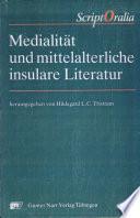 Medialität und mittelalterliche insulare Literatur