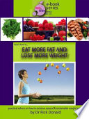 Here's How to Eat More Fat and Lose More Weight!
