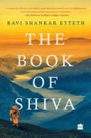 The Book Of Shiva : asananda, a monk belonging to the...