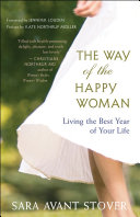 The Way of the Happy Woman Rhythms Of Nature By Necessity But Modern