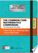 The Common Core Mathematics Companion The Standards Decoded High School