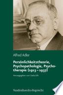 Persönlichkeitstheorie, Psychopathologie, Psychotherapie (1913 - 1937)