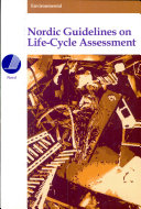 Nordic Guidelines on Life-Cycle Assessment