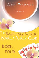 The Babbling Brook Naked Poker Club Book Four