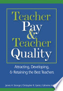 Teacher Pay and Teacher Quality