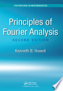 Principles of Fourier Analysis  Second Edition