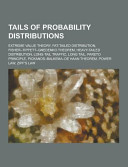 Tails of Probability Distributions
