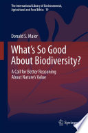 What's So Good About Biodiversity?