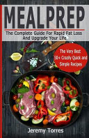 Meal Prep  the Ultimately Essential Guide of Meal Prep for Weight Loss