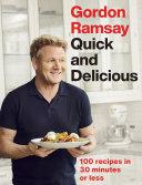 Gordon Ramsay Quick   Delicious Book PDF