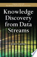 Knowledge Discovery from Data Streams