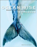The Ocean Wise Cookbook