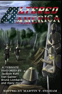 Altered America by Martin T. Ingham
