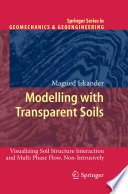 Modelling With Transparent Soils