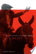 Village Politics and the Mafia in Sicily