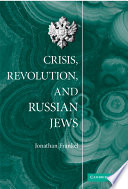 Crisis  Revolution  and Russian Jews