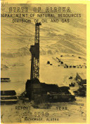Annual Report   State of Alaska  Division of Oil and Gas