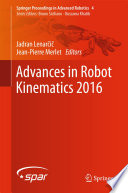 Advances in Robot Kinematics 2016