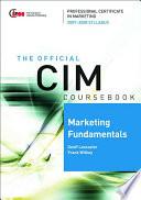 CIM Coursebook Marketing Fundamentals 07 08
