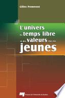 L' Univers Du Temps Libre Et Des Valeurs Chez Les Jeunes