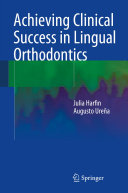 Achieving Clinical Success in Lingual Orthodontics