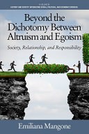 Beyond the Dichotomy Between Altruism and Egoism Book