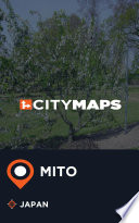 City Maps Mito Japan