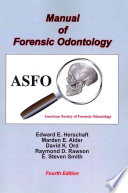 Manual Of Forensic Odontology Fourth Edition