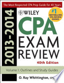 Wiley CPA Examination Review 2013 2014  Outlines and Study Guides