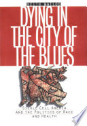 Dying in the City of the Blues