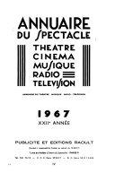 Annuaire du spectacle, théâtre, cinéma, musique, radio, télévision
