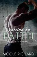 Waiting on Faith
