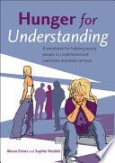 Hunger for Understanding