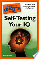 The Complete Idiot s Guide to Self Testing Your IQ