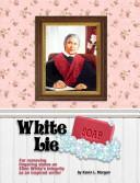 White Lie Soap