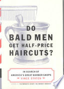 Do Bald Men Get Half price Haircuts