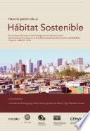 Hacia la gesti  n de un h  bitat sostenible