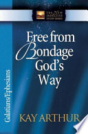 Free From Bondage God's Way : truth. in this study, readers...