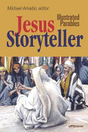 Jesus Storyteller Illustrated Illustrated Parables