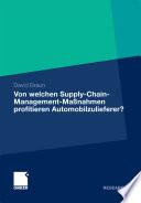 Von welchen Supply-Chain-Management-Maßnahmen profitieren Automobilzulieferer?