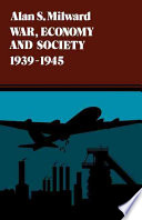War  Economy  and Society  1939 1945