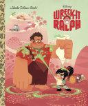 Wreck It Ralph Little Golden Book Disney Wreck It Ralph