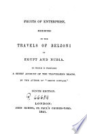 Fruits of Enterprise Exhibited in the Travels of Belzoni in Egypt and Nubia