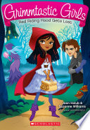 Red Riding Hood Gets Lost (Grimmtastic Girls #2) Direction But Her Grimmtastic Friends Are Always